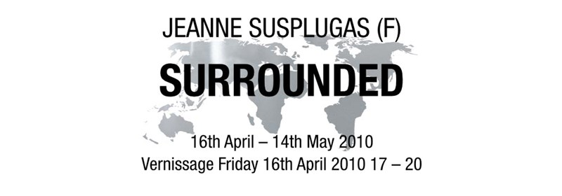 Jeanne Susplugas - Surrounded 2010