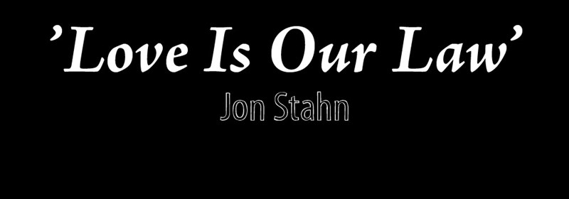 Jon Stahn - Love Is Our Law